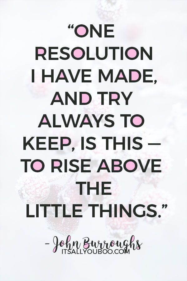 40 Inspirational New Year S Resolution Quotes Resolution Quotes Quotes About New Year New Year Resolution Quotes