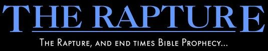 Rapture Prophecy End Times Bible Prophecy The End Of The World
