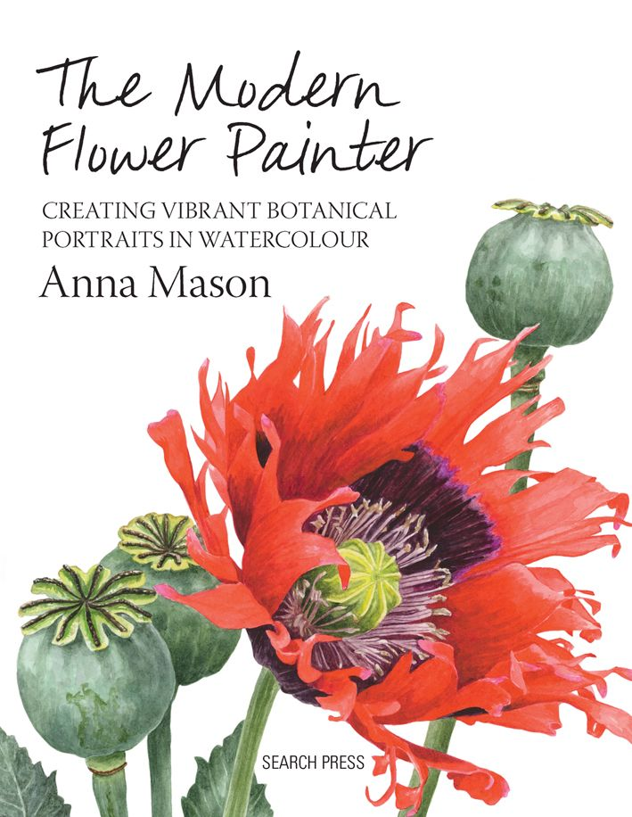 The Modern Flower Painter by Anna Mason www.searchpress.com/book/9781844488636/modern-flower-painter