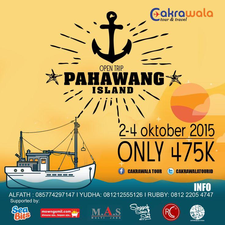hello guys smile emoticon Open Trip Pulau Pahawang 2-4 Oktober 2015 only 475K Meeting Point Pelabuhan Merak  Destinasi: - pahawang - kelagian - tegal - mahitem - tanjung putus - balak - lunik  Supported by: @seabitssnack @mowngemil @masmultyservice @singgah_sanasini @racuncinta_katalog @superbembeng For Info: E: cakrawala.travel2014@gmail.com Line: @rubbyarlian WA: 081222054747