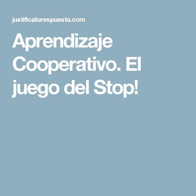 Aprendizaje Cooperativo. El juego del Stop!