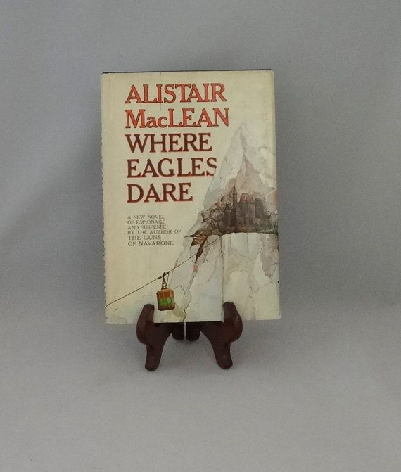 Where Eagles Dare by Alistair MacLean 1967 book by FlatRockGoods