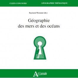 Raymond Woessner (ss dir), Géographie des mers et des océans, Atlande