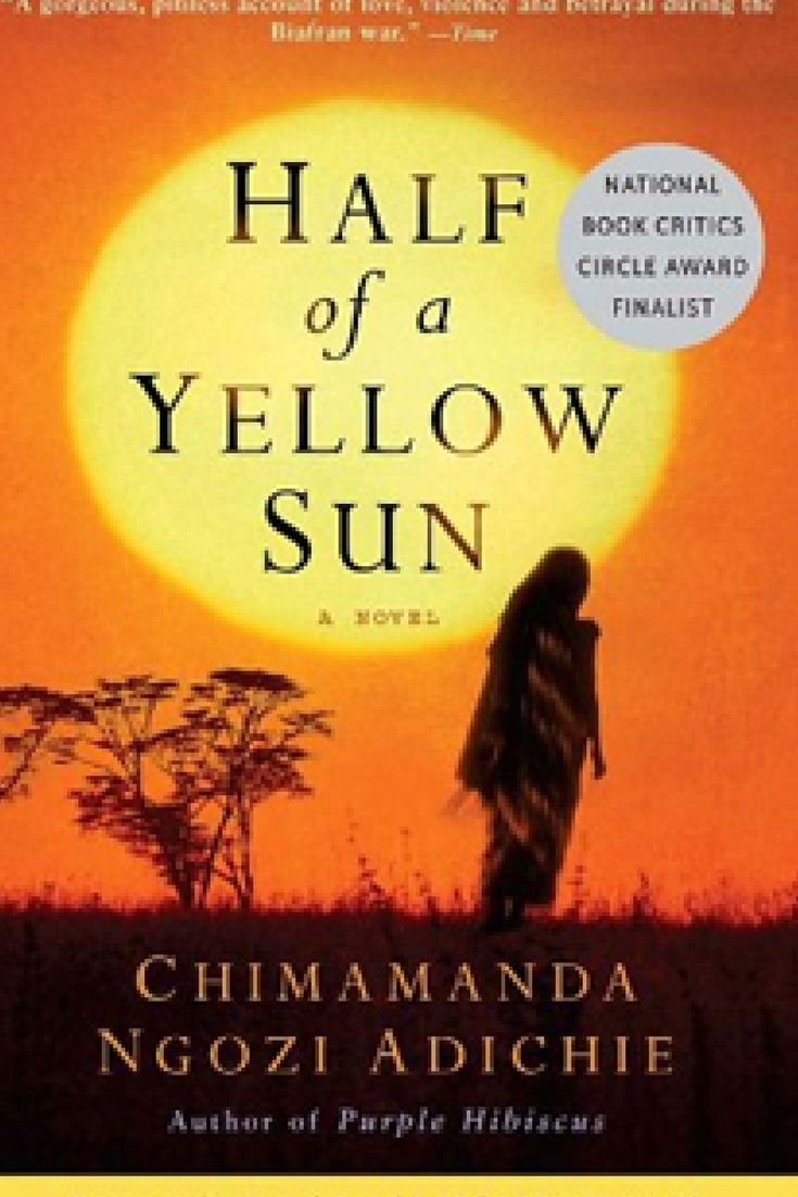 Winner of the Orange Broadband Prize and the National Book Critics Circle Award Finalist, HALF OF A YELLOW SUN is a moving story of love, family, friendship and survival. #bookreviews #bookclubrecommendation #reading #readinglist #historicalfiction