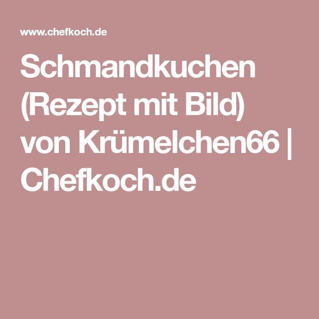 Schmandkuchen (Rezept mit Bild) von Krümelchen66 | Chefkoch.de