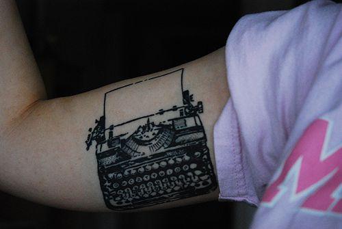 Typewriter tattoo..looking forward to something similar soon..