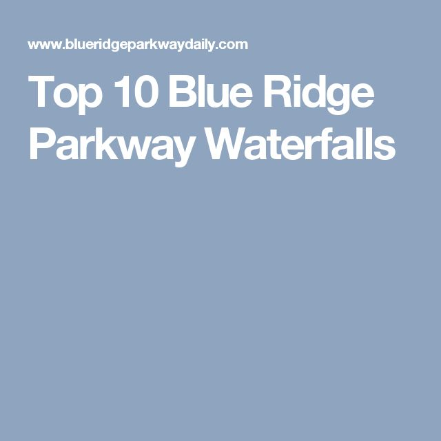 Top 10 Blue Ridge Parkway Waterfalls