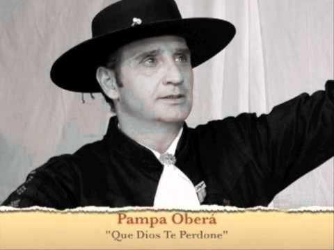 Que Dios te Perdone - El Pampa Obera