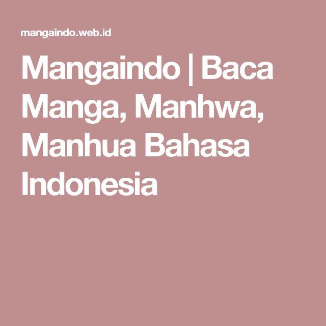 Mangaindo | Baca Manga, Manhwa, Manhua Bahasa Indonesia