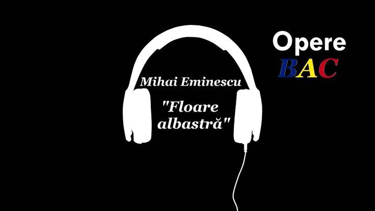 Mihai Eminescu - Floare albastra   Romantism