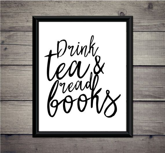 Drink Tea And Read Books  Digital Print  by ThoughtWorksByAbby