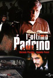 Ultimo Padrino Streaming Ita. A TV movie focused on former Mafia boss Bernardo Provenzano and the policemen who tried to catch him.