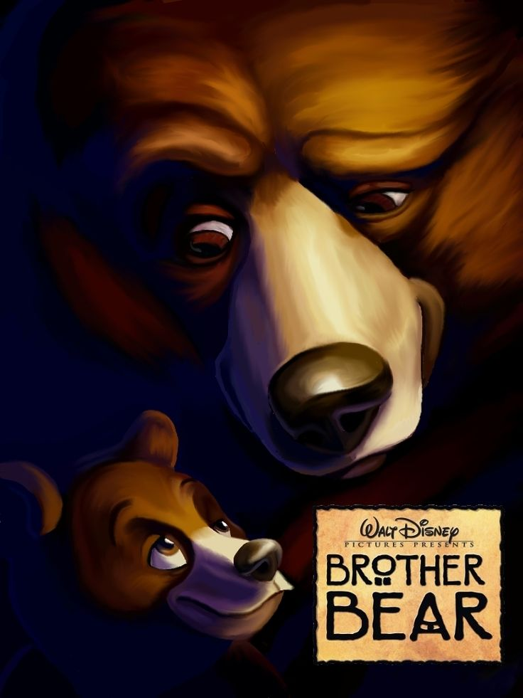 Brother Bear. A great Disney movie that doesn't receive enough attention!
