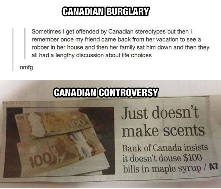 click for more hilarity! Proud Canadian!!!! unfortunately these are incredibly accurate ESPECIALLY THE WEATHER ONES!!!! <3   - funny-things-Canada-different-money-bank