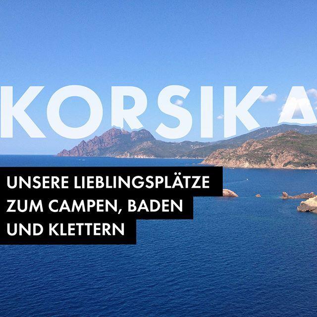 Jetzt neu im Blog: Korsika mit dem Wohnmobil - Berge Meer wilde Küsten und lange Sandstrände. Wir zeigen euch unsere Lieblingsplätze auf die Insel der Schönheit Link zum Blog in der Bio  #corse #korsika #womo #wohnmobil #camping #baden #klettern #urlaub #familienurlaub #urlaubsplanung #urlaubsplanung2018