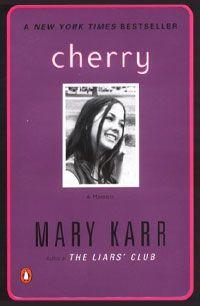 cherry- mary karr
