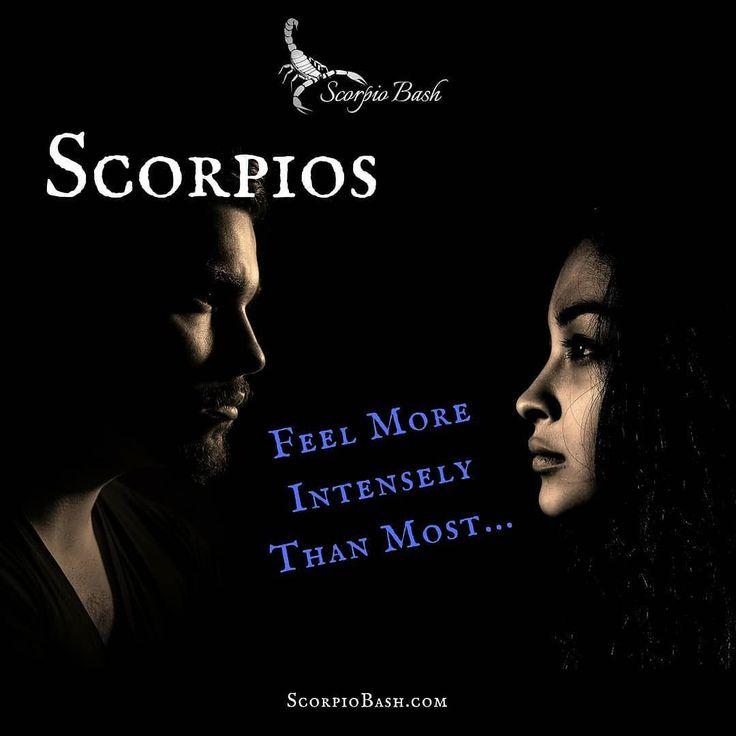 #Scorpios feel with such intensity. #scorpiobash
