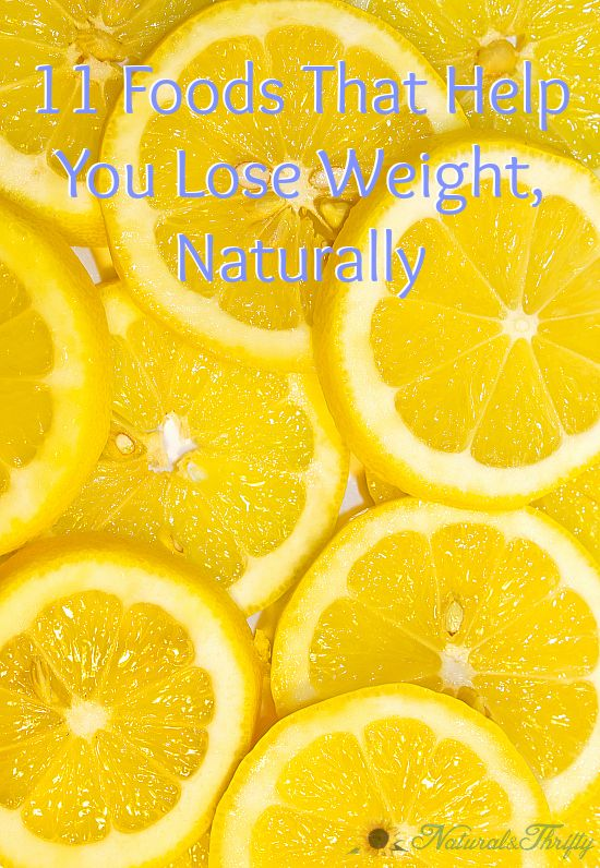 11 foods that help with weightloss naturally.jpg