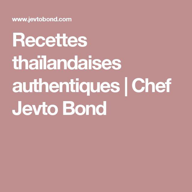 Recettes thaïlandaises authentiques |Chef Jevto Bond