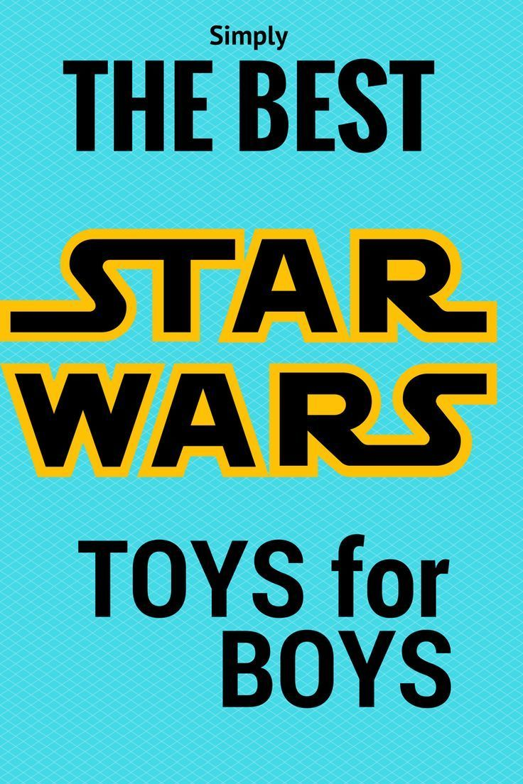 New Star Wars toys features cool Star Wars toys for boys of all ages!