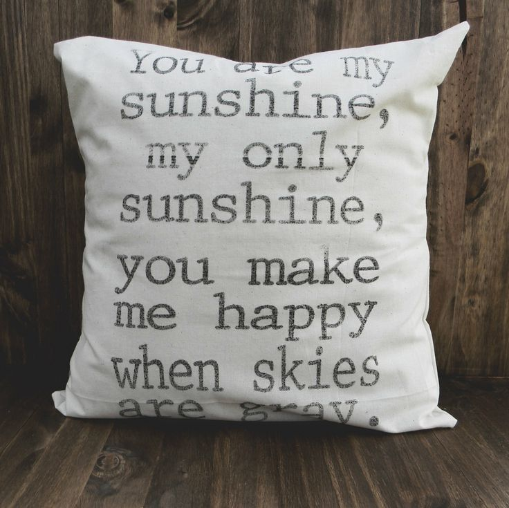 You Are My Sunshine 16 x 16 Pillow Cover, home decor, family gift, new family, house warming, bedroom decor, kids gift. $20.00, via Etsy.