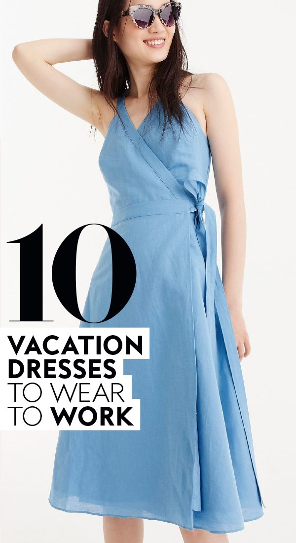 c1b9acd0b6f 10 vacation dresses you can actually wear to work.  vacationdresses   summerdress  workdress  cutedress