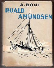 Roald Amundsen by A. Boni