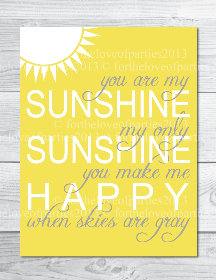 You Are My Sunshine -Yellow - Nursery Art Instant Download. $10.00, via Etsy.