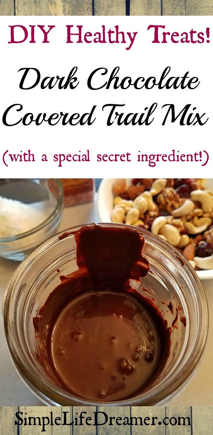 DIY Healthy Treats:  Chocolate Covered Trail Mix (with a secret ingredient!)