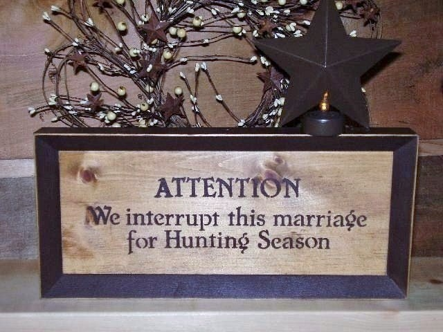 Funny Marriage Hunting Sign
