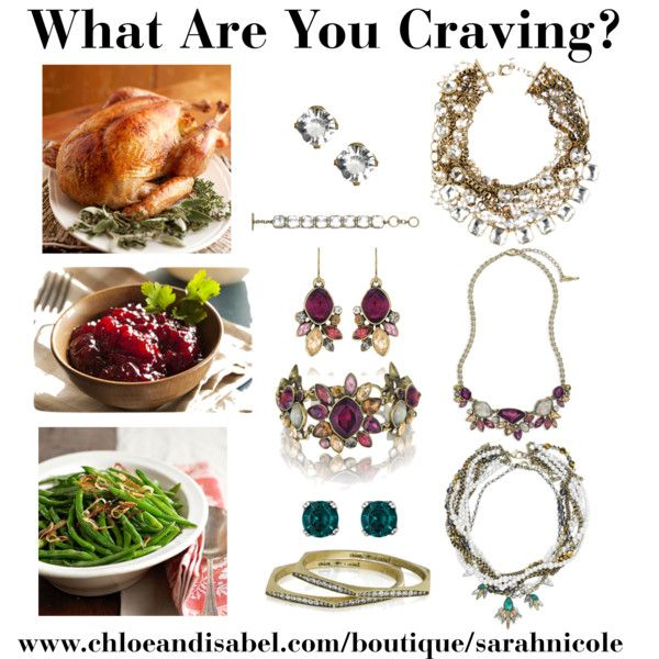 """""""Cravings..."""" by snrcarter on Polyvore A Thanksgiving inspired board for my boutique, www.chloeandisabel.com/boutique/sarahnicole #jewelry #thanksgiving #fashion #affordable #geekchic #style #food #fun #glam #bling"""