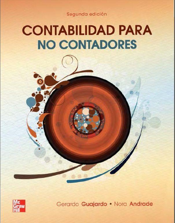 Contabilidad para no Contadores - Guajardo - Andrade - PDF - Español  http://helpbookhn.blogspot.com/2014/11/contabilidad-para-no-contadores-Guajardo-Andrade.html