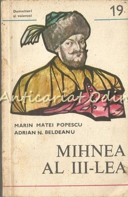 Mihnea Al III-Lea (1658-1659) - Marin Maei Popescu, Adrian N. Beldeanu