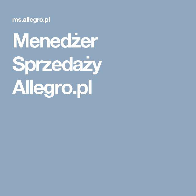 Menedżer Sprzedaży Allegro.pl