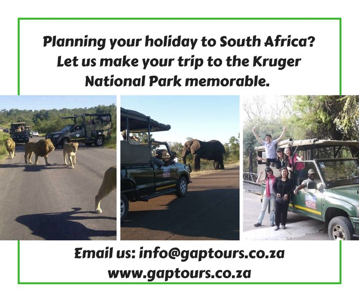 Planning your holiday to South Africa? Let us make your trip to the Kruger National Park memorable. Contact our reservations office: info@gaptours.co.za www.gaptours.co.za