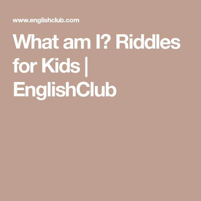 What am I? Riddles for Kids | EnglishClub
