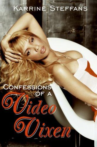 Bestseller Books Online Confessions of a Video Vixen Karrine Steffans $16.47  - http://www.ebooknetworking.net/books_detail-0060842423.html