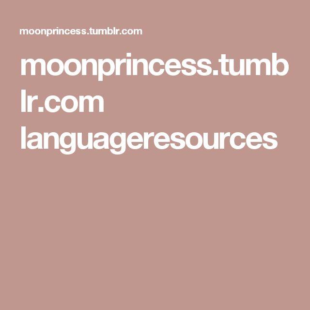 moonprincess.tumblr.com languageresources
