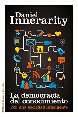 La democracia del conocimiento (PRINT) Request/Solicitar: http://biblioteca.cepal.org/record=b1253474