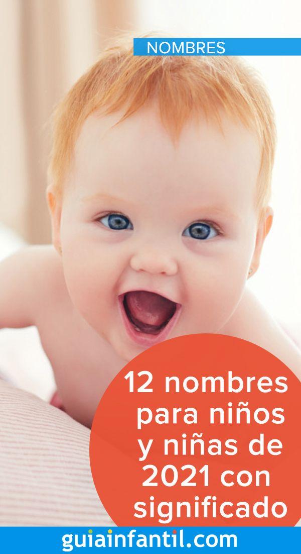 12 Nombres Con Mucho Significado Para Niños Y Niñas Nacidos En 2021 Nombres Para Niños Bonitos Nombre De Bebes Niños Nombres De Niñas