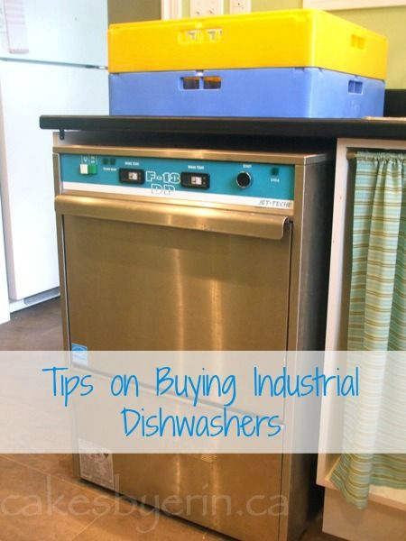 Tips on Industrial Dishwashers - Cakes by Erin