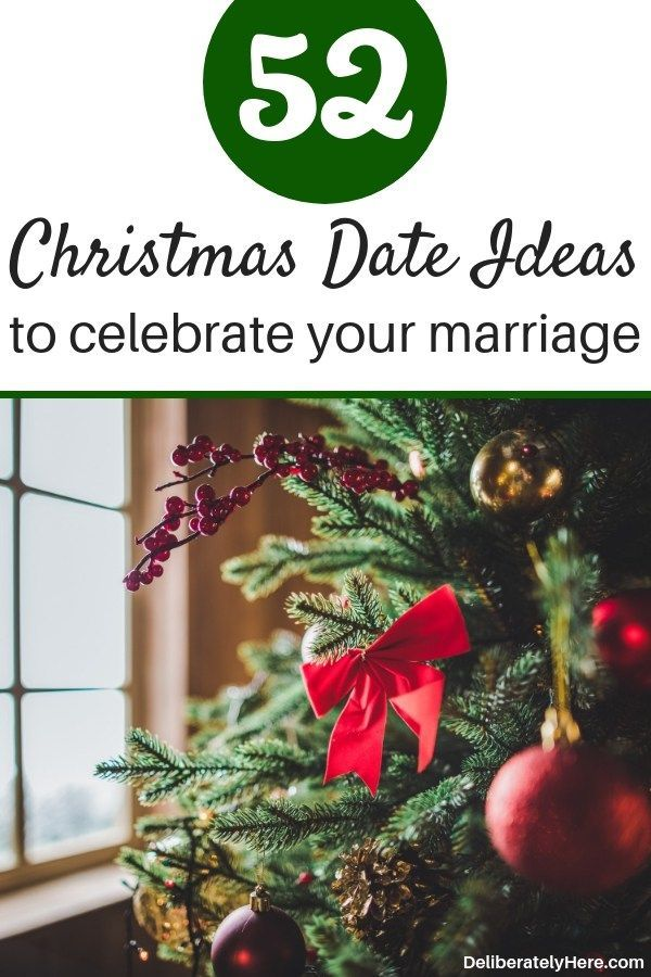 52 christmas date ideas for couples marriage advice pinterest marriage dating and couples