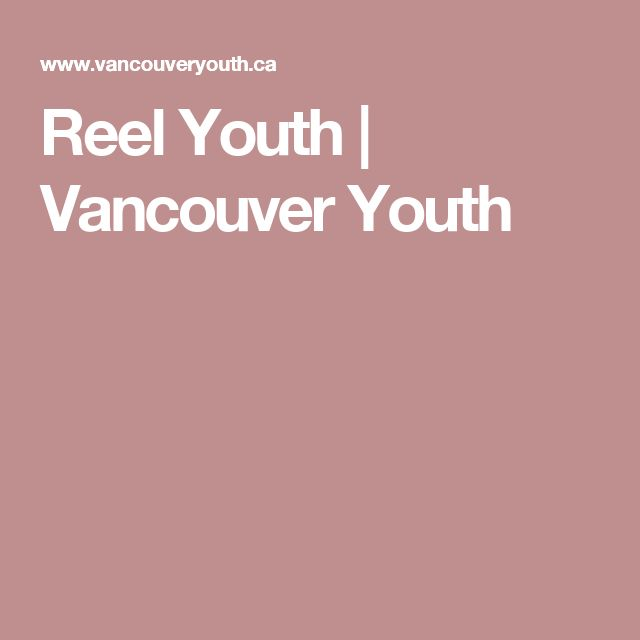 Reel Youth | Vancouver Youth