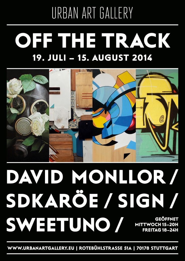 Poster design, Corporate Design – for the urban art exhibiton OFF THE TRACK at URBAN ART GALLERY, Stuttgart (collaboration between DUDESIGN and artist Marc Woehr). July, 2012.