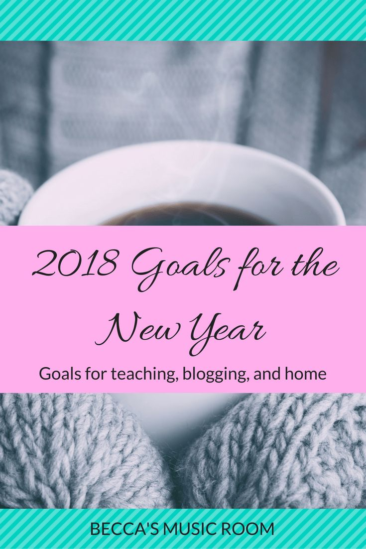 Goals For The New Year Goals For Teaching Blogging Home And