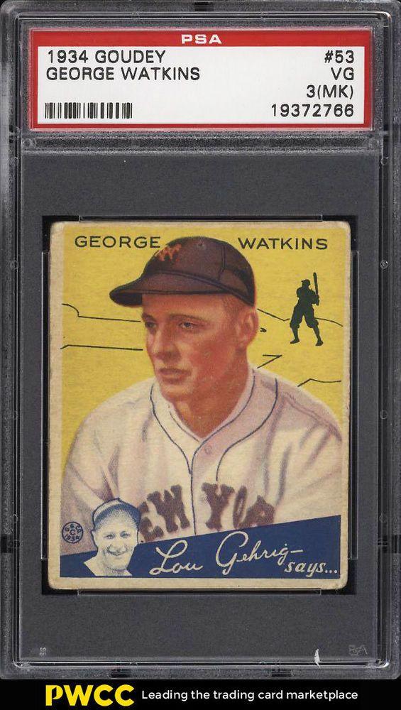 1934 Goudey Setbreak George Watkins 53 Psa 3mk Vg Pwcc