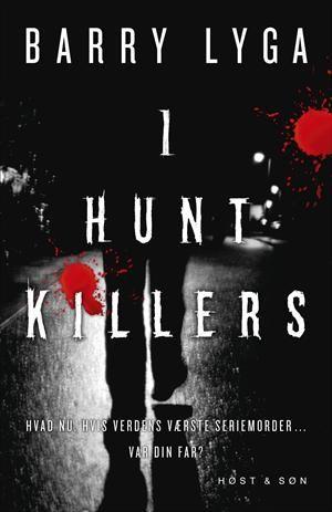 Læs om I hunt killers. Bogen fås også som eller E-bog. Bogens ISBN er 9788763833127, køb den her
