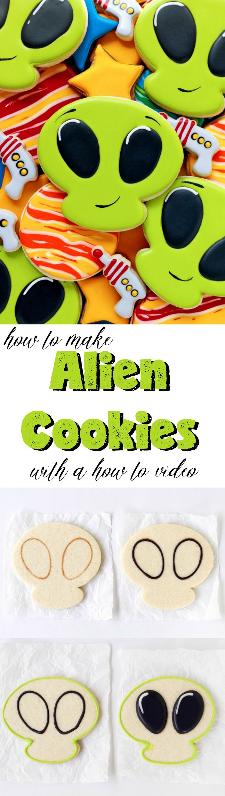 How to Make Alien Cookies with a How to Video   The Bearfoot Baker