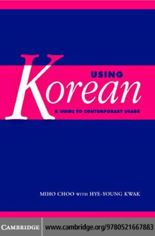 Using korean a guide to contemporary usage