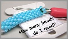 Figure how many beads you need for a bead crochet rope of a certain length?